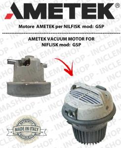 GSP Ametek Vacuum Motor for vacuum cleaner NILFISK