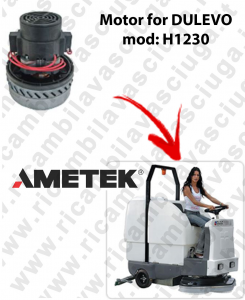 H1230 - Vacuum Motor Amatek ITALIA for Scrubber Dryer DULEVO