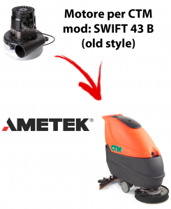SWIFT 43B Old Style Vacuum Motor Amatek for Scrubber Dryer CTM