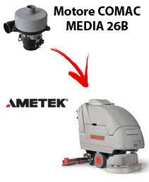 MEDIA 26B  Ametek vacuum motor for scrubber dryer Comac