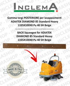 Gomma tergi POSTERIORE per lavapavimenti ADIATEK DIAMOND 85 Standard Heavy