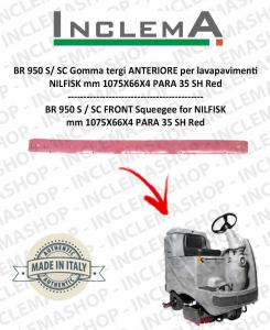 BR 950 S / SC Gomma tergi ANTERIORE per lavapavimenti NILFISK