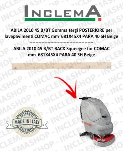 ABILA 2010 45 B/BT gomma tergi POSTERIORE per lavapavimenti COMAC Alluminium sq. till s/n 111011125-2