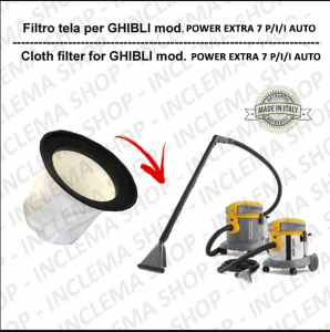 Canvas Filter for vacuum cleaner GHIBLI model POWER EXTRA 7 P/I/I AUTO