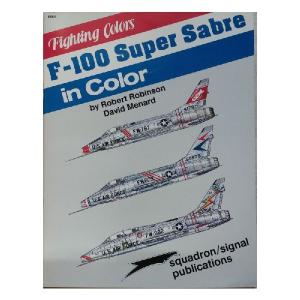 F-100 SUPER SABRE SQUADRON