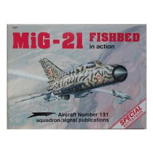 MIG - 21 FISHBED SQUADRON