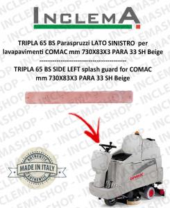 TRIPLA 65 BS Paraspruzzi LATO SINISTRO per lavapavimenti COMAC
