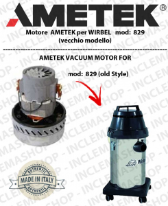 829 I  (vecchio model) Ametek Vacuum Motor for Wet & Dry vacuum cleaner WIRBEL