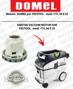 CTL 36 E LE Vacuum Motor Domel for vacuum cleaner FESTOOL