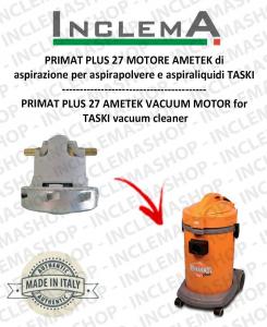 PRIMAT PLUS 27 MOTORE aspirazione AMETEK ITALIA per aspirapolvere TASKI