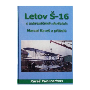 LETOV S-16 IN FOREIGN SERVICES (LIMITED ED.)