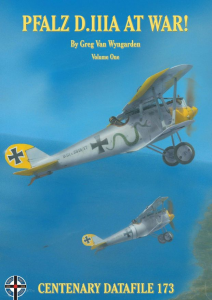 CENTENARY DATAFILE 173-PFALZ D.IIIA AT WAR!