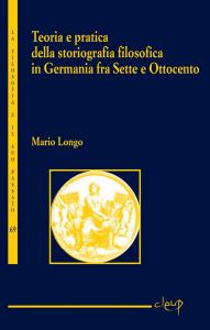 Teoria e pratica della storiografia filosofica in Germania fra Sette e Ottocento