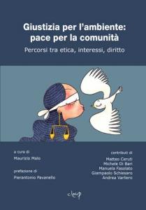 Giustizia per l'ambiente: pace per la comunità
