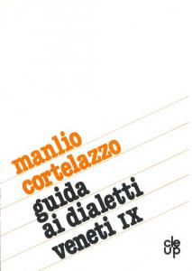Guida ai dialetti veneti - IX