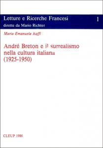 André Breton e il surrealismo nella cultura italiana (1925-1950)