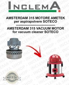 AMSTERDAM 315 Vacuum Motor Amatek for vacuum cleaner SOTECO