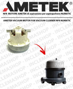 NFR  Ametek Vacuum Motor for vacuum cleaner NUMATIC