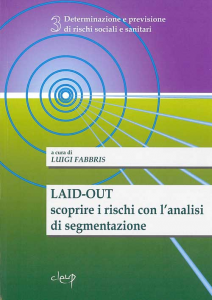 Laid-out: scoprire i rischi con l´analisi di segmentazione