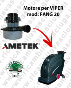 FANG 20 LAMB AMETEK vacuum motor for scrubber dryer VIPER