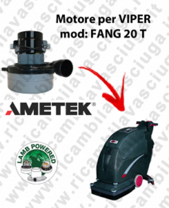 FANG 20 T LAMB AMETEK vacuum motor for scrubber dryer VIPER