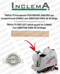 TRIPLA 75 B Paraspruzzi POSTERIORE SINISTRO for Scrubber Dryer COMAC