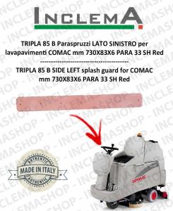 TRIPLA 85 B Paraspruzzi LATO SINISTRO for Scrubber Dryer COMAC