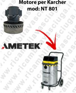 NT 801 Motore de aspiración AMETEK  para aspiradora KARCHER