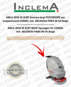 ABILA 2010 45 B/BT Hinten Sauglippen für Scheuersaugmaschinen COMAC Alluminium sq. till s/n 111011125-2