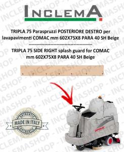 TRIPLA 75 B Paraspruzzi hinten DESTRO für Scheuersaugmaschinen COMAC
