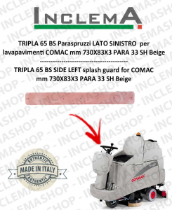 TRIPLA 65 BS Paraspruzzi LATO SINISTRO für Scheuersaugmaschinen COMAC