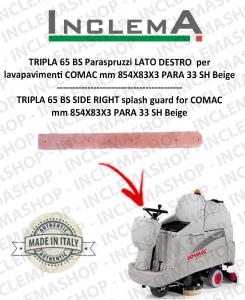 TRIPLA 65 BS Paraspruzzi LATO DESTRO für Scheuersaugmaschinen COMAC