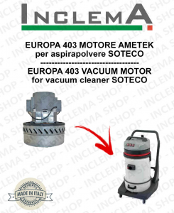 EUROPA 403 Vacuum Motor Amatek for vacuum cleaner SOTECO