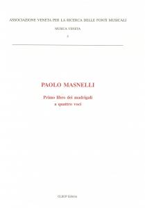 Paolo Masnelli-Primo libro dei madrigali a quattro voci
