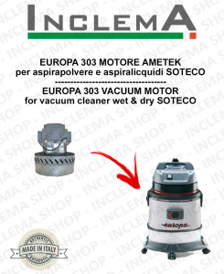 EUROPA 303 Vacuum Motor Amatek for vacuum cleaner SOTECO