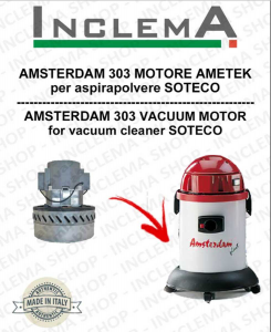 AMSTERDAM 303 Vacuum Motor Amatek for vacuum cleaner SOTECO
