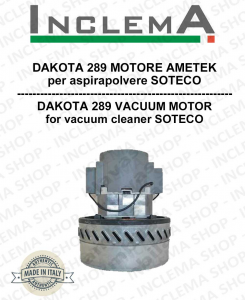 DAKOTA 289 Vacuum Motor Amatek for vacuum cleaner SOTECO