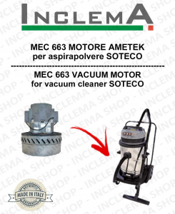 MEC 663 MOTORE ASPIRAZIONE AMETEK per aspirapolvere SOTECO