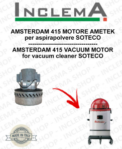 AMSTERDAM 415 MOTORE ASPIRAZIONE AMETEK per aspirapolvere SOTECO