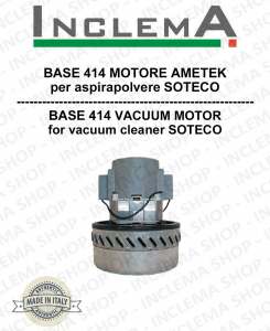 BASE 414 Vacuum Motor Amatek for vacuum cleaner SOTECO