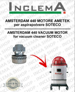 AMSTERDAM 440 MOTORE ASPIRAZIONE AMETEK per aspirapolvere SOTECO