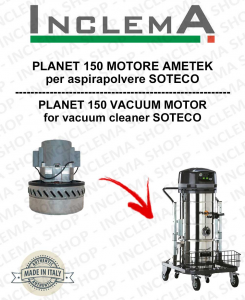 PLANET 150 Ametek Saugmotor für Staubsauger SOTECO