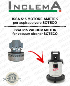 ISSA 515  MOTORE ASPIRAZIONE AMETEK per aspirapolvere SOTECO
