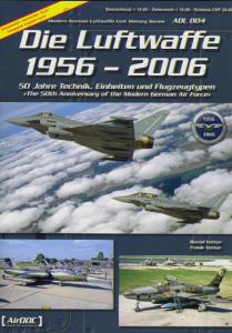 Die Luftwaffe 1956-2006