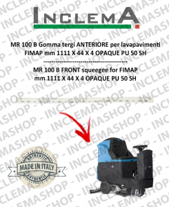 MR 100 B Front Squeegee Rubber for scrubber dryer FIMAP