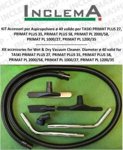 Accessories kit for Wet & Dry vacuum cleaner ø40 valido TASKI mod. PRIMAT PLUS 27,  PRIMAT PLUS 35, PRIMAT PLUS 58, PRIMAT PL 2000/58,  PRIMAT PL 1000/27, PRIMAT PL 1200/35