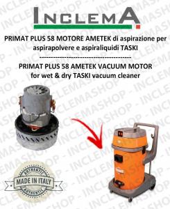 PRIMAT PLUS 58 Ametek Vacuum Motor for vacuum cleaner TASKI