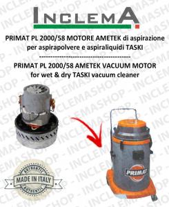 PRIMAT PL 2000/58 MOTORE AMETEK aspirazione für Staubsauger TASKI