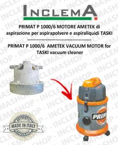 PRIMAT P 1000/6 Ametek Vacuum Motor for Vacuum Cleaner TASKI