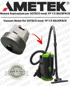 YP 1/5 BACKPACK  moteur aspiration  Domel pour aspirateur SOTECO